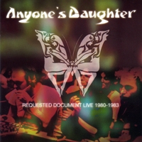 Cover ANYONE'S DAUGHTER: Requested Document Live 1980-1983 Vol. 1