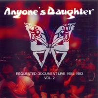 Cover ANYONE'S DAUGHTER: Requested Document Live 1980-1983 Vol. 2